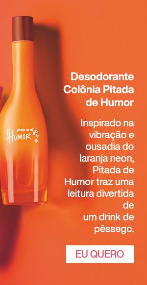 Desodorante Colônia Pitada de Humor. Eu Quero