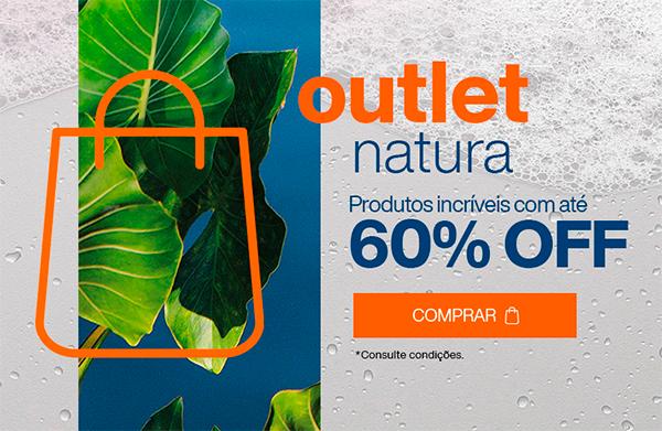 Outlet Natura: Produtos incríveis com até 60% OFF. Comprar