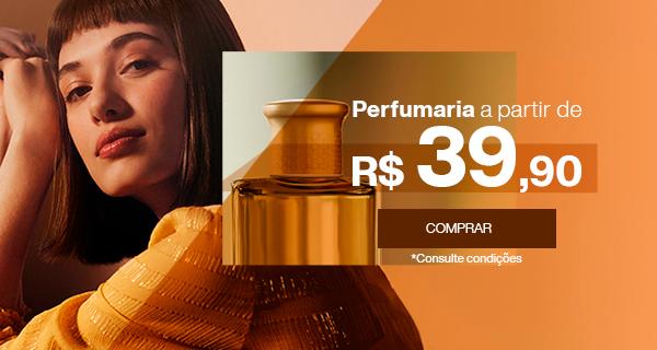 Perfumaria a partir de RS39,90. Comprar